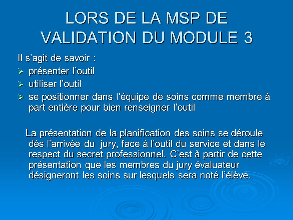 LORS DE LA MSP DE VALIDATION DU MODULE 3