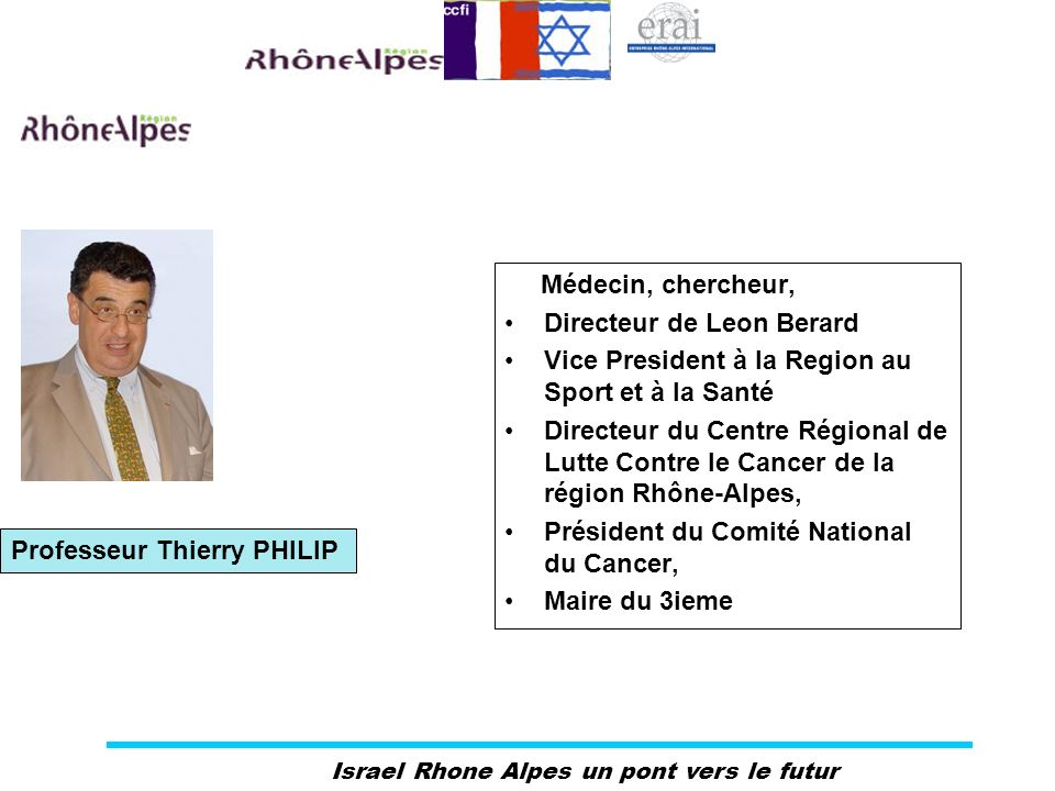 Médecin, chercheur, Directeur de Leon Berard. Vice President à la Region au Sport et à la Santé.
