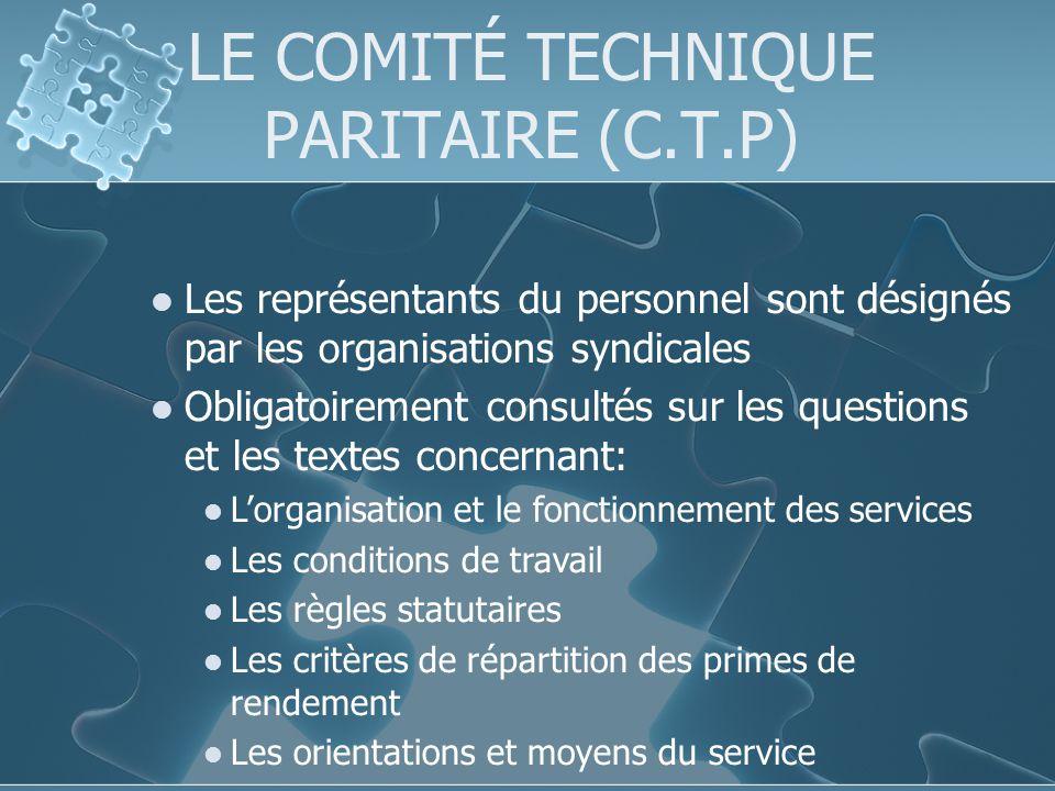 LE COMITÉ TECHNIQUE PARITAIRE (C.T.P)
