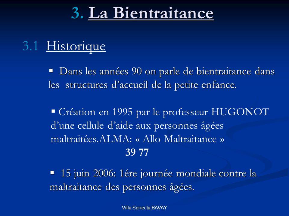 3. La Bientraitance 3.1 Historique