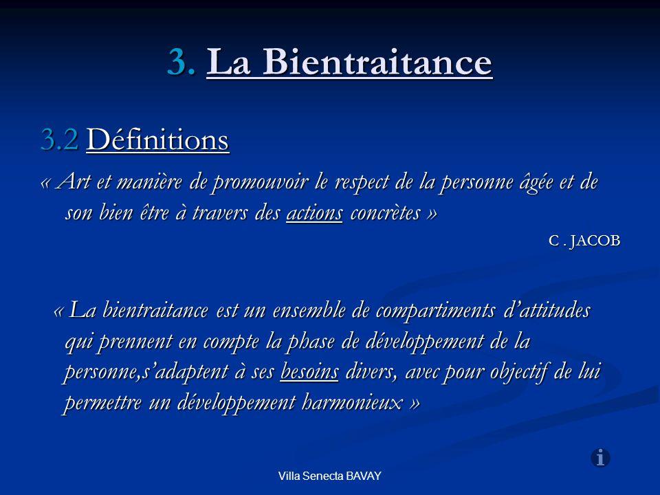 3. La Bientraitance 3.2 Définitions