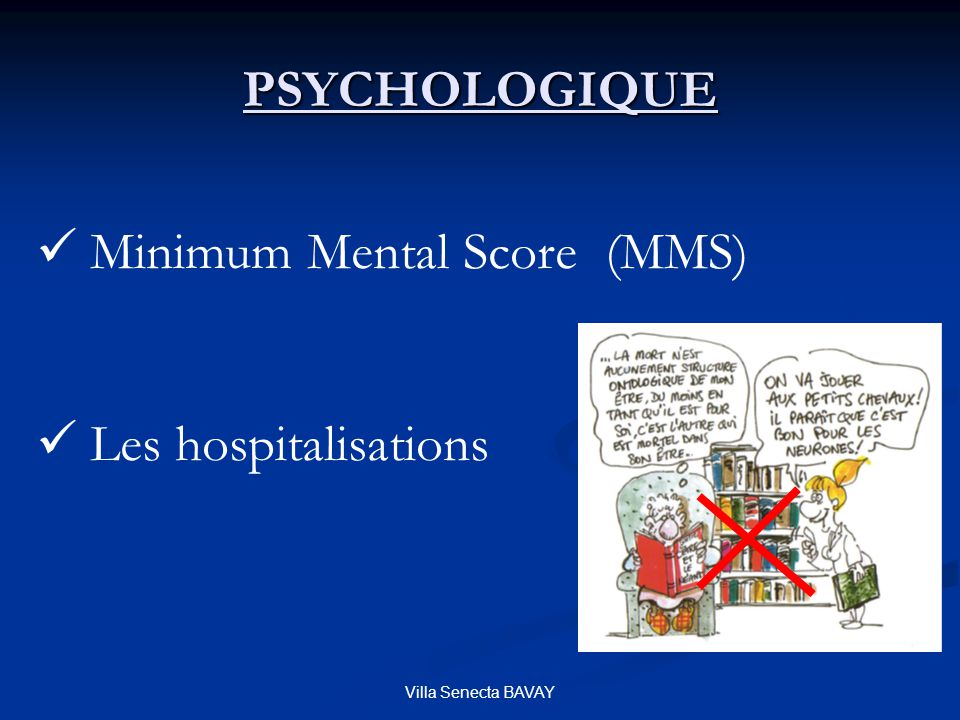 Minimum Mental Score (MMS)