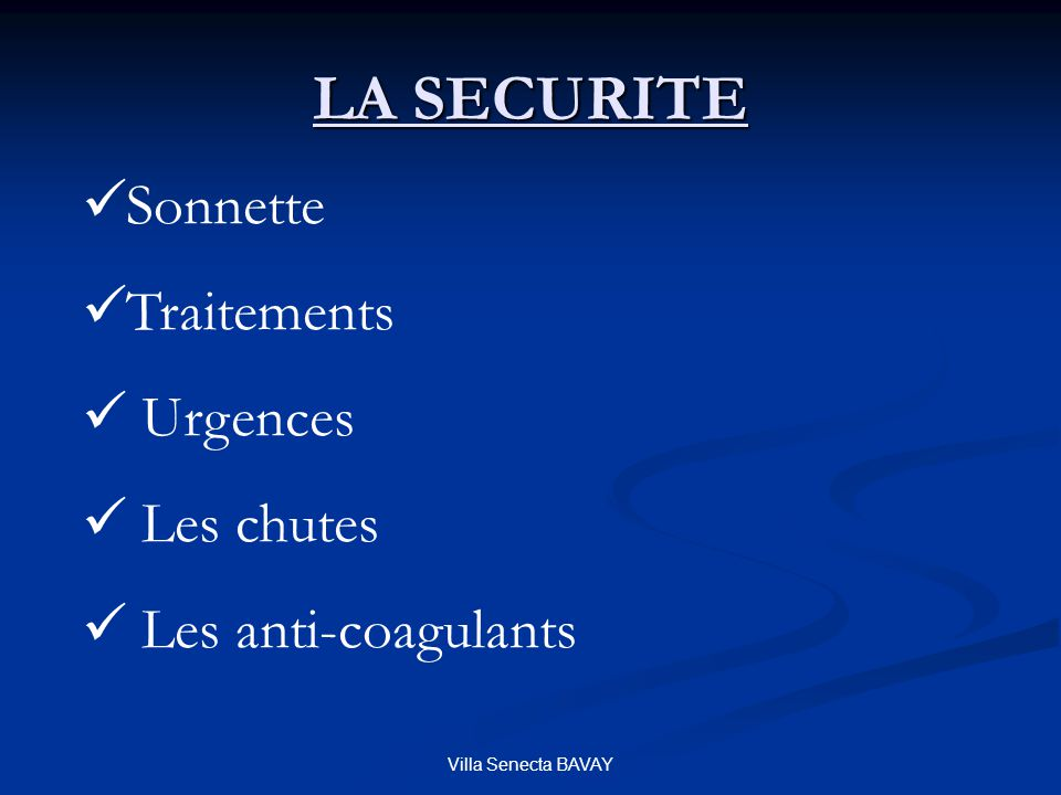 LA SECURITE Sonnette Traitements Urgences Les chutes