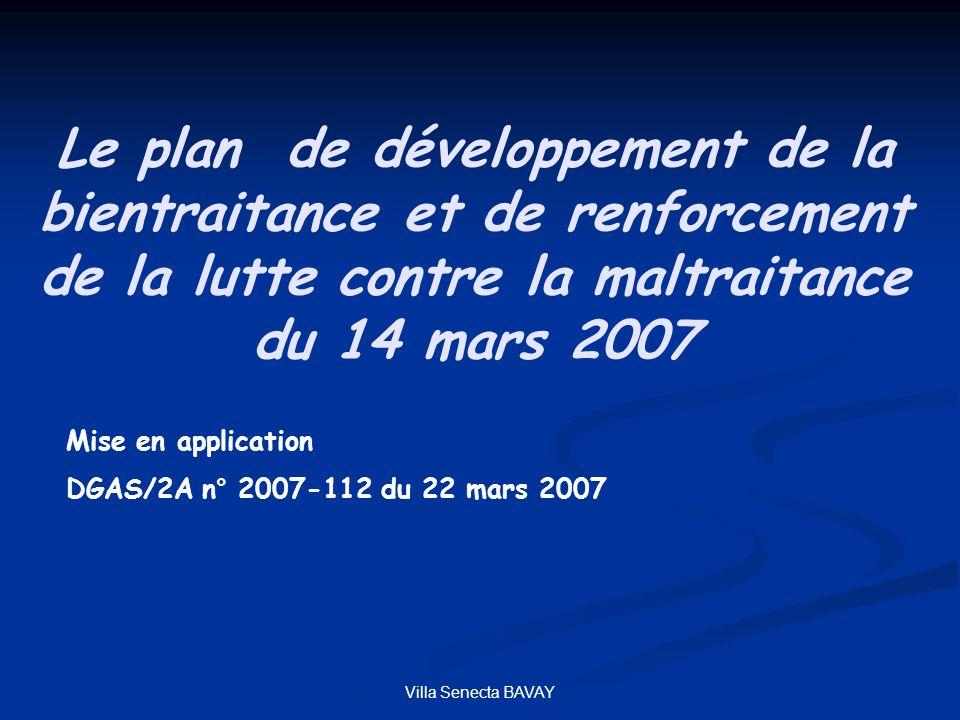 Le plan de développement de la bientraitance et de renforcement de la lutte contre la maltraitance du 14 mars 2007