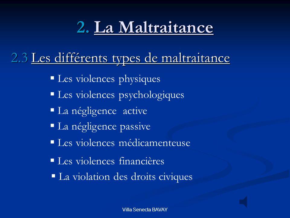 2. La Maltraitance 2.3 Les différents types de maltraitance