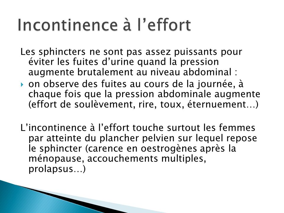 Incontinence à l'effort