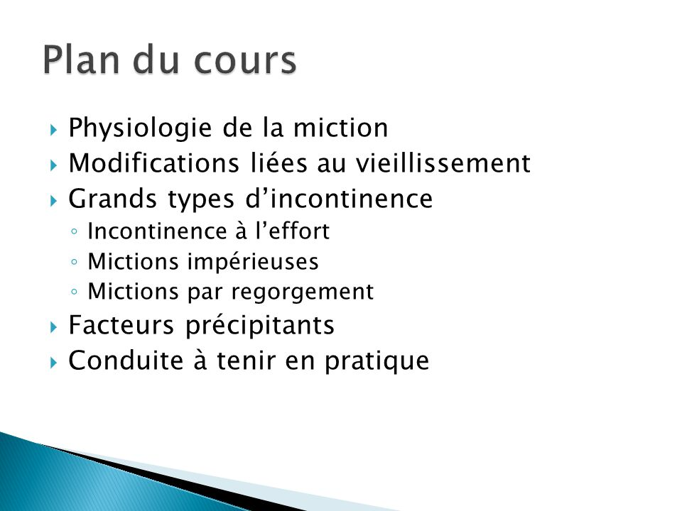 Plan du cours Physiologie de la miction