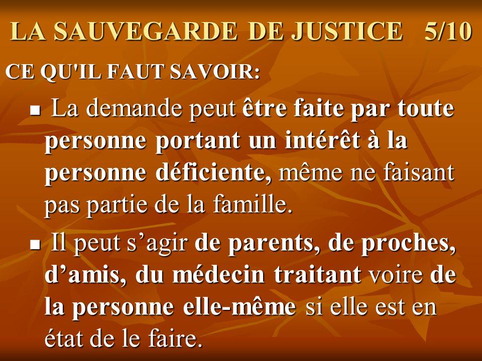 LA SAUVEGARDE DE JUSTICE 5/10