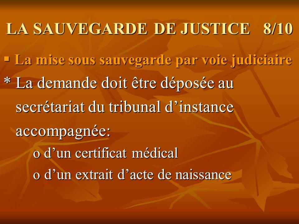 LA SAUVEGARDE DE JUSTICE 8/10