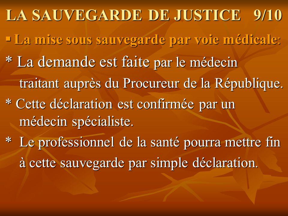 LA SAUVEGARDE DE JUSTICE 9/10