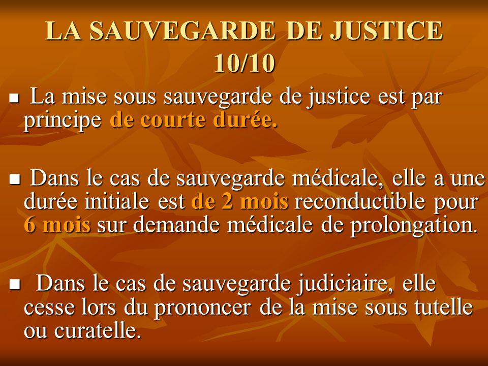 LA SAUVEGARDE DE JUSTICE 10/10