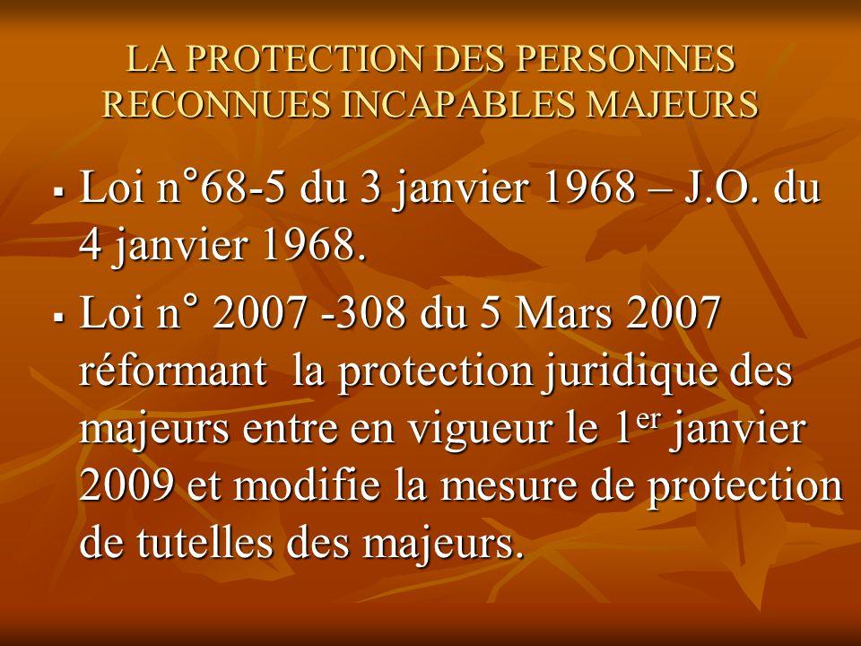 LA PROTECTION DES PERSONNES RECONNUES INCAPABLES MAJEURS