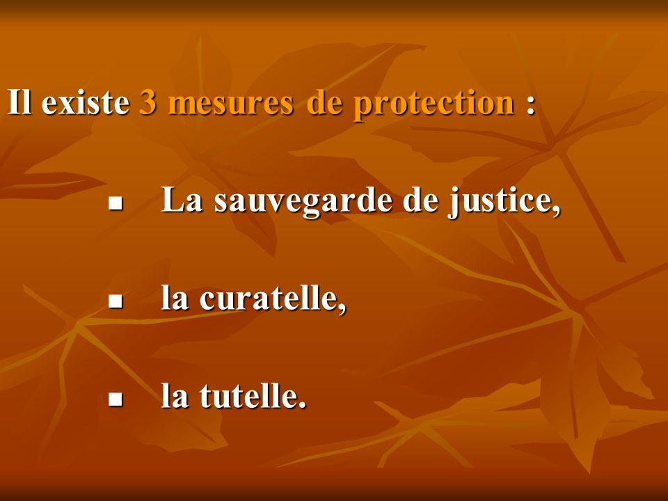 Il existe 3 mesures de protection :