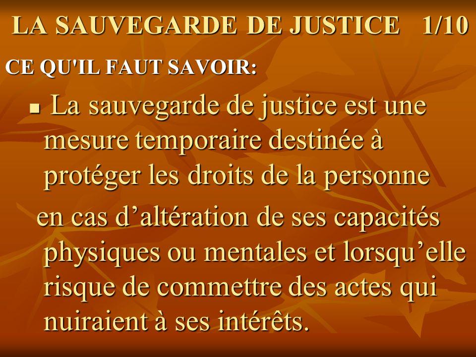 LA SAUVEGARDE DE JUSTICE 1/10