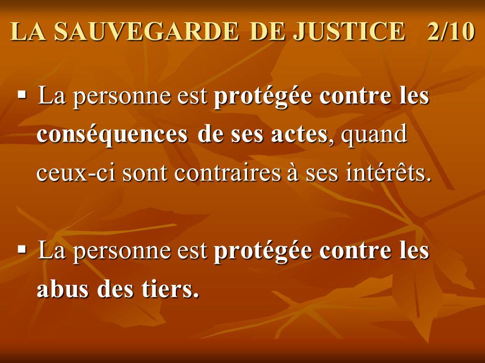 LA SAUVEGARDE DE JUSTICE 2/10