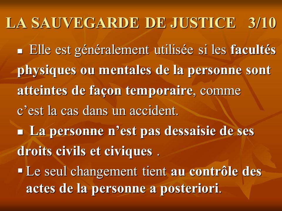 LA SAUVEGARDE DE JUSTICE 3/10