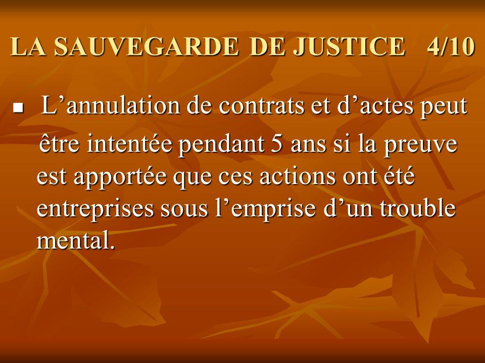 LA SAUVEGARDE DE JUSTICE 4/10
