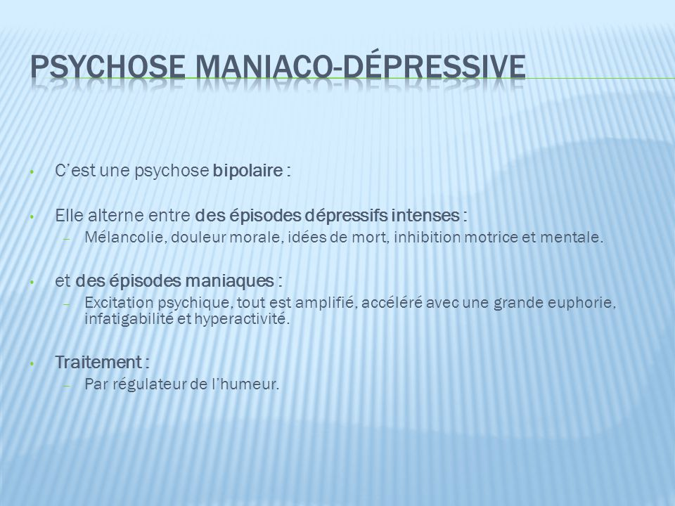 Psychose maniaco-dépressive