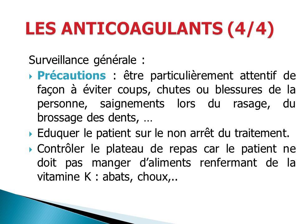 LES ANTICOAGULANTS (4/4)