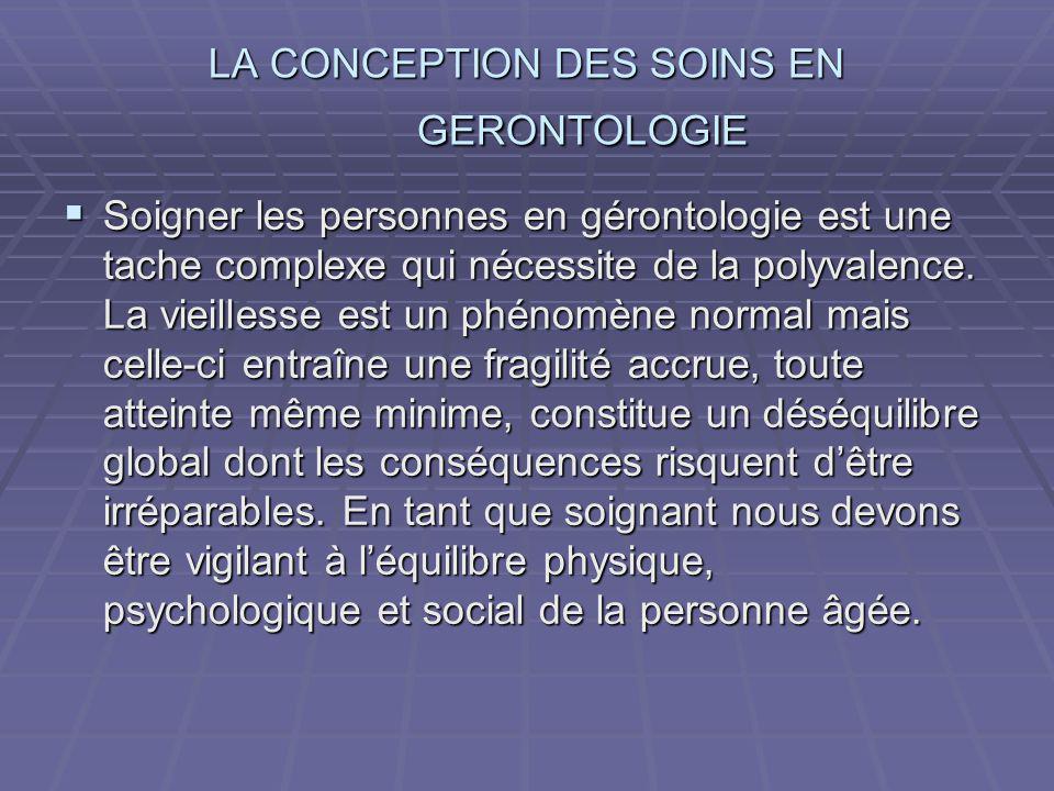 LA CONCEPTION DES SOINS EN GERONTOLOGIE