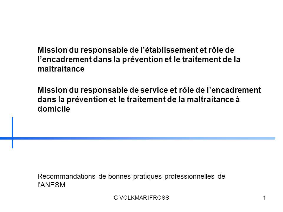 Mission du responsable de l'établissement et rôle de l'encadrement dans la prévention et le traitement de la maltraitance
