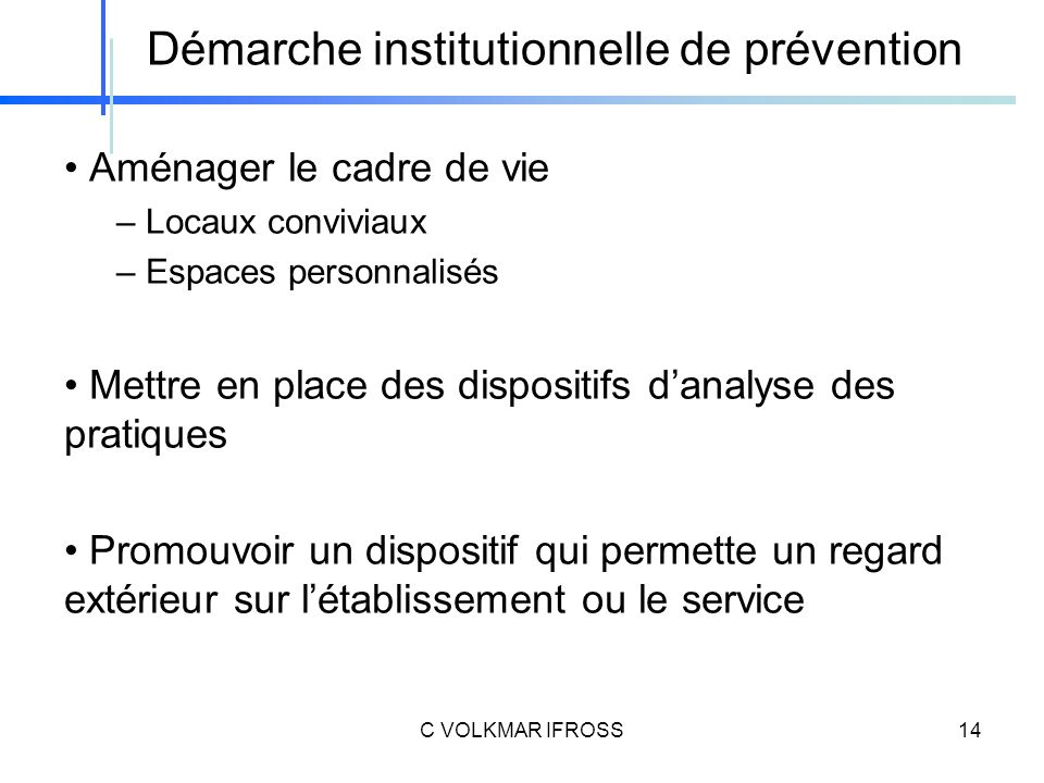Démarche institutionnelle de prévention