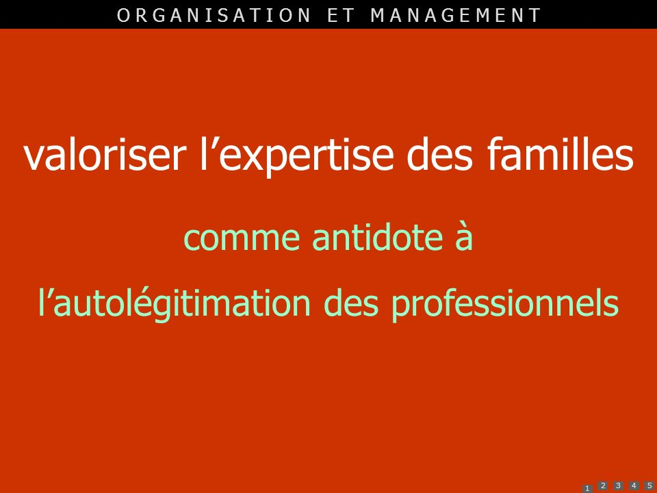 valoriser l'expertise des familles