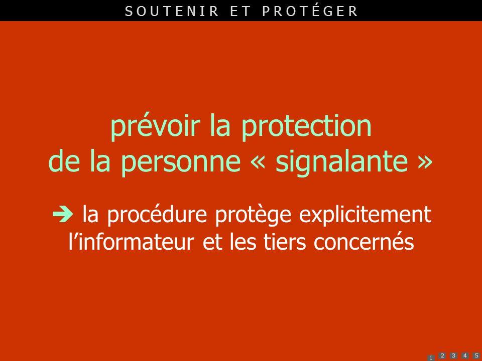 prévoir la protection de la personne « signalante »