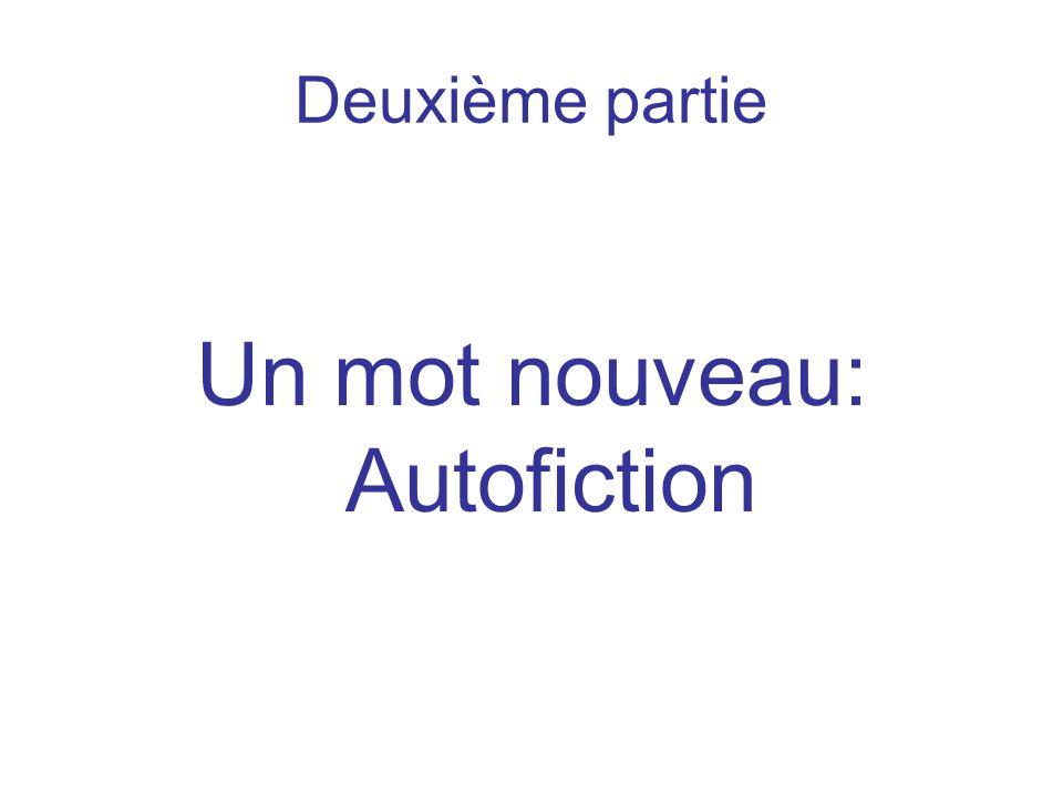 Un mot nouveau: Autofiction