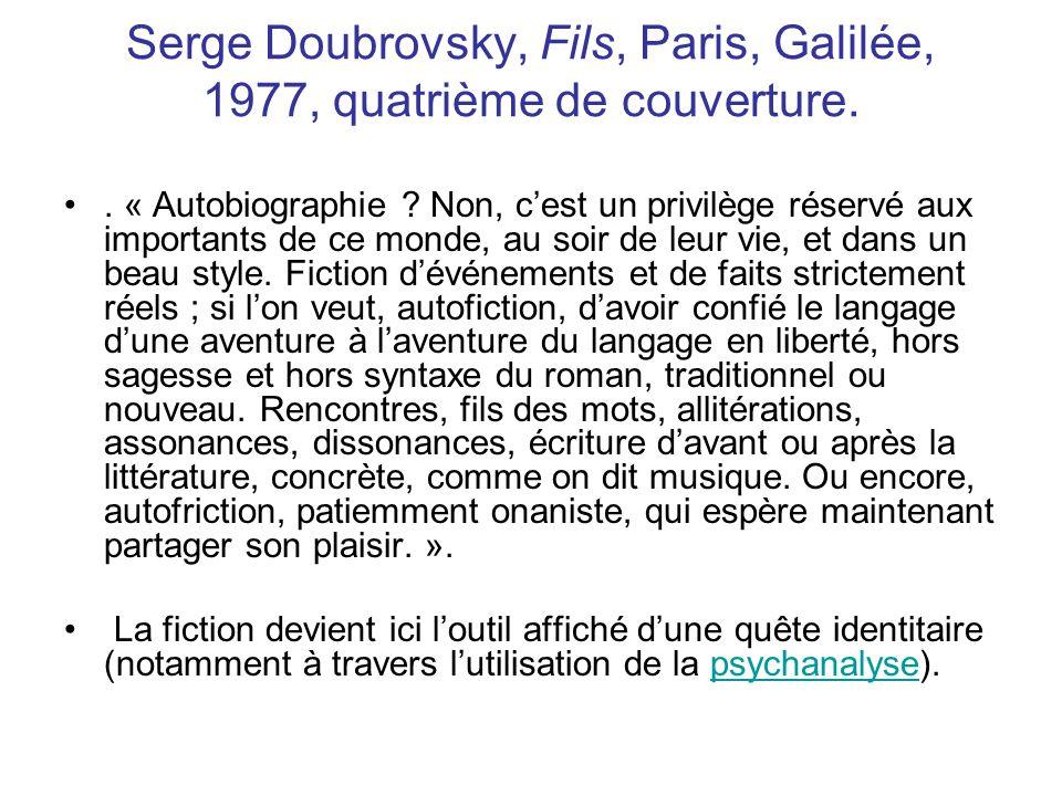 Serge Doubrovsky, Fils, Paris, Galilée, 1977, quatrième de couverture.
