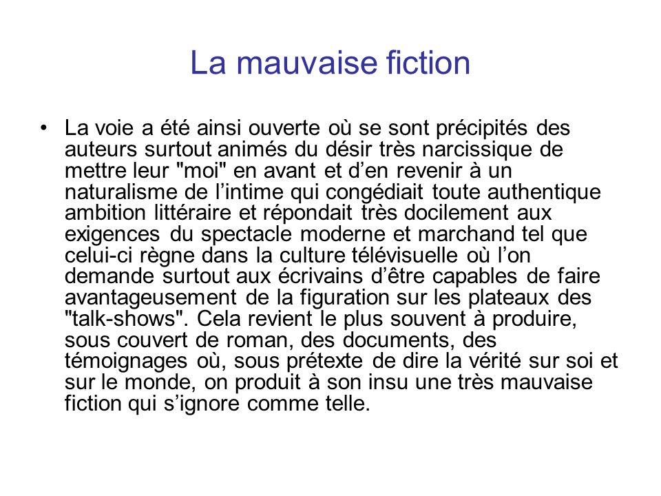 La mauvaise fiction