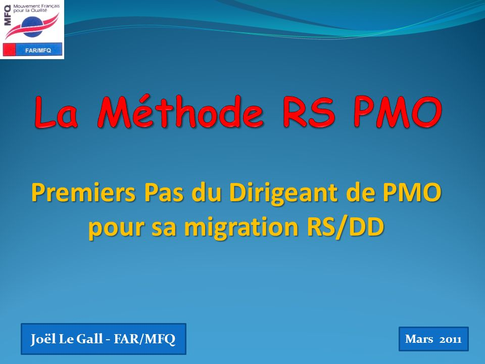 Premiers Pas du Dirigeant de PMO pour sa migration RS/DD
