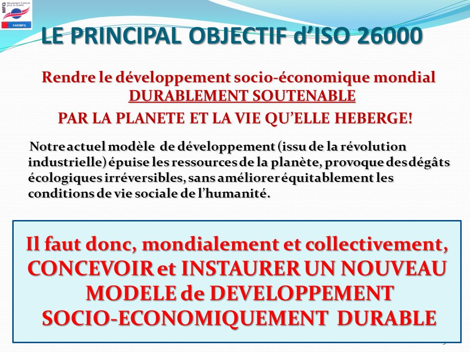 LE PRINCIPAL OBJECTIF d'ISO 26000