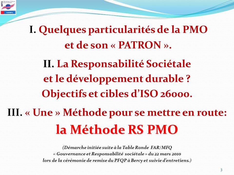 I. Quelques particularités de la PMO