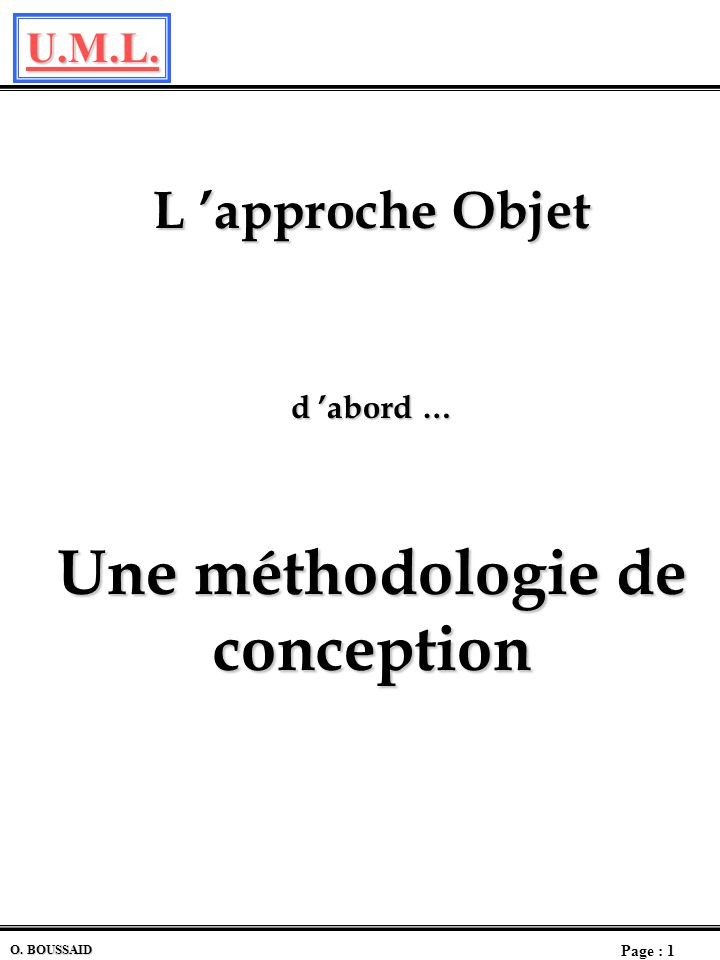 L 'approche Objet d 'abord … Une méthodologie de conception