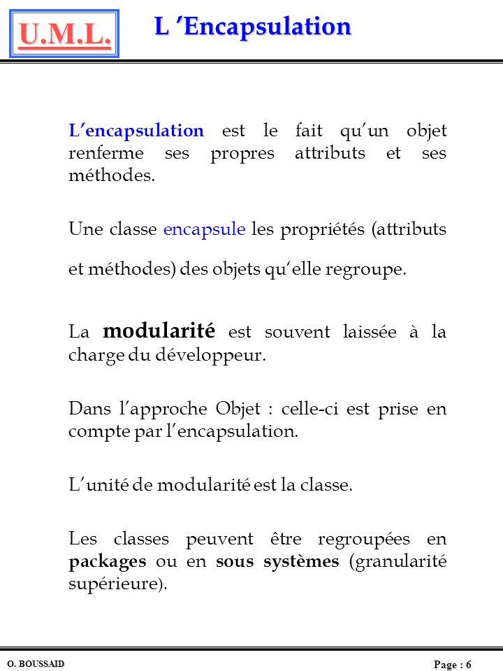 La modularité est souvent laissée à la charge du développeur.