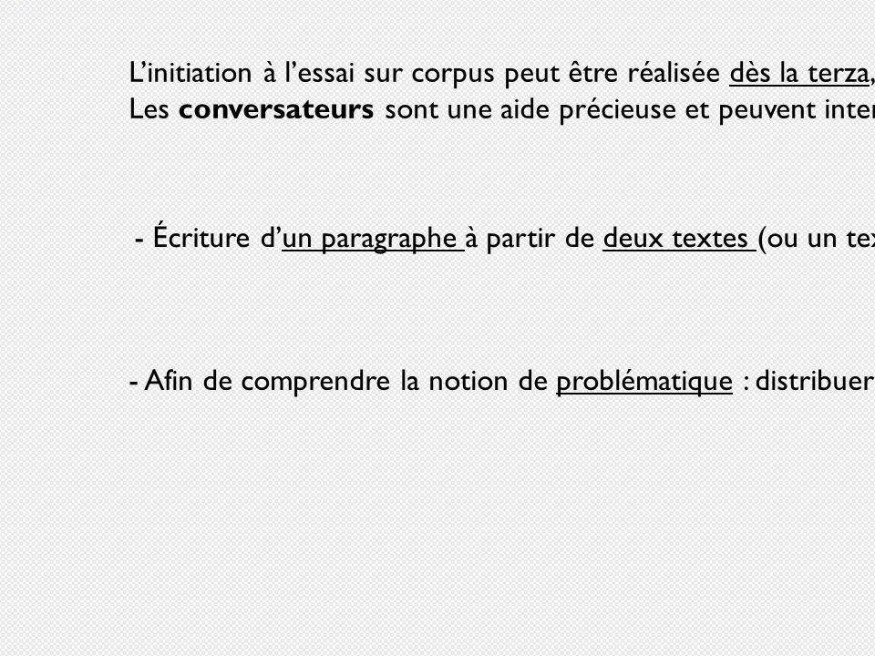 L'initiation à l'essai sur corpus peut être réalisée dès la terza, grâce à des exercices progressifs.