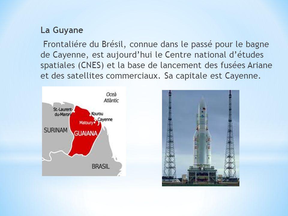 La Guyane Frontaliére du Brésil, connue dans le passé pour le bagne de Cayenne, est aujourd'hui le Centre national d'études spatiales (CNES) et la base de lancement des fusées Ariane et des satellites commerciaux.