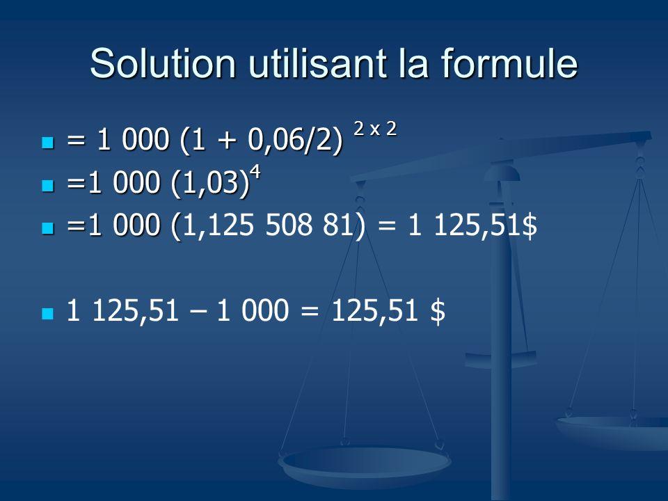 Solution utilisant la formule