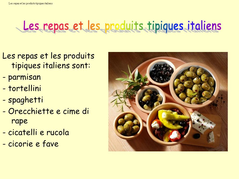 Les repas et les produits tipiques italiens