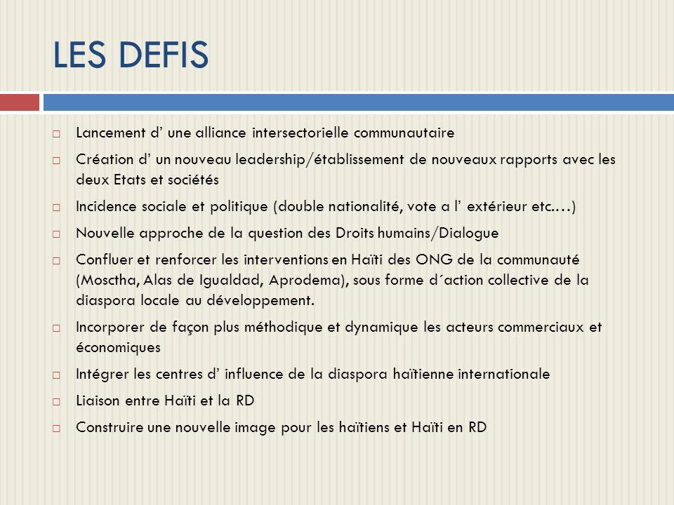 LES DEFIS Lancement d' une alliance intersectorielle communautaire