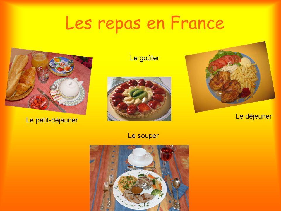 Les repas en France Le goûter Le déjeuner Le petit-déjeuner Le souper