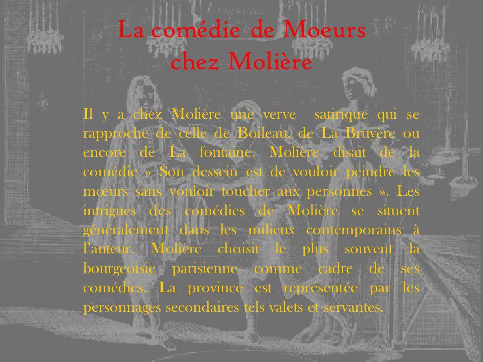 La comédie de Moeurs chez Molière