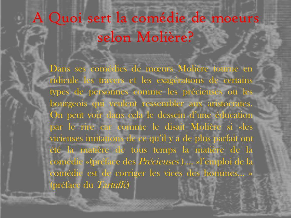 A Quoi sert la comédie de moeurs selon Molière