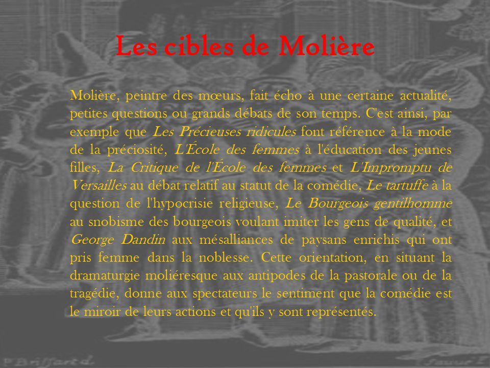 Les cibles de Molière