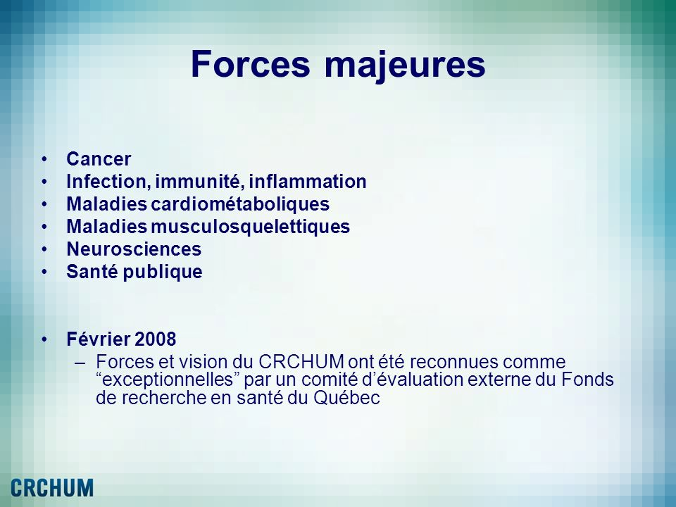 Forces majeures Cancer Infection, immunité, inflammation