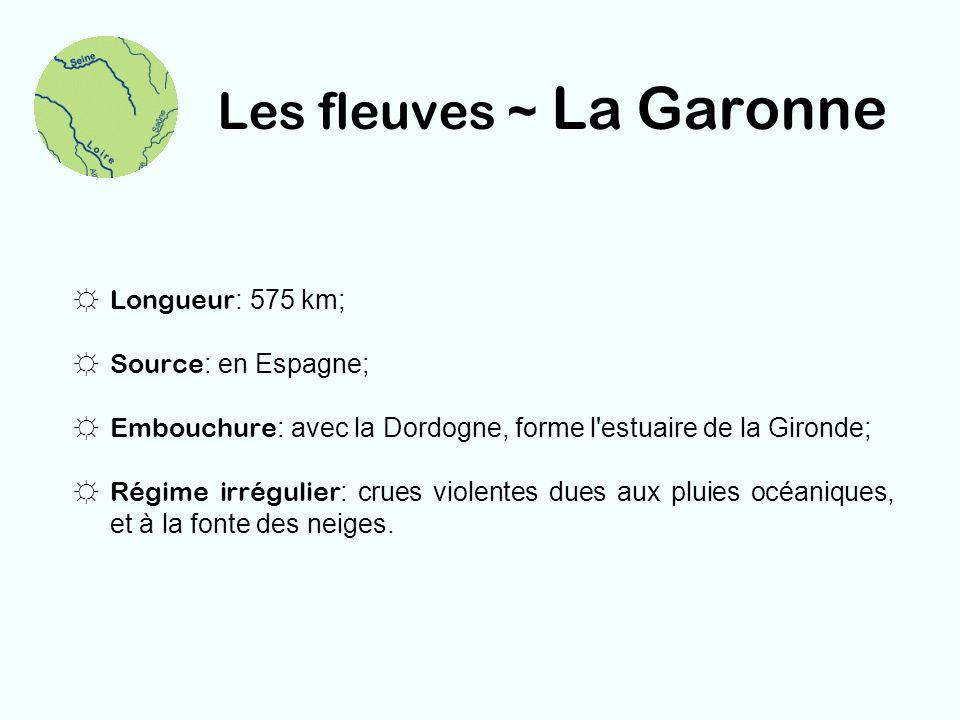 Les fleuves ~ La Garonne
