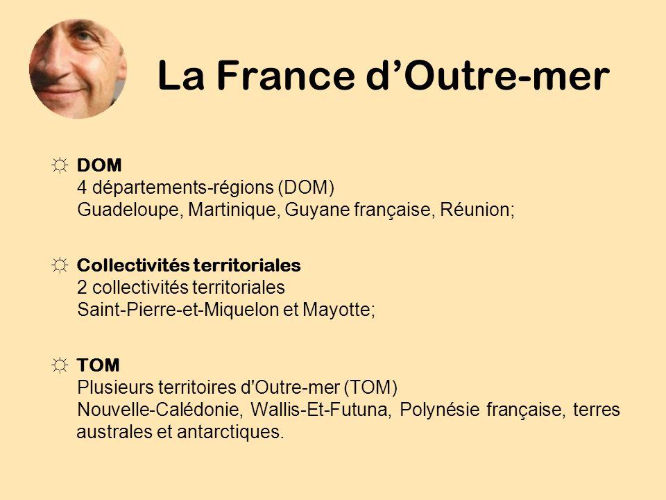 La France d'Outre-mer DOM 4 départements-régions (DOM)