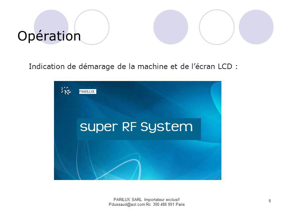 Opération Indication de démarage de la machine et de l'écran LCD :