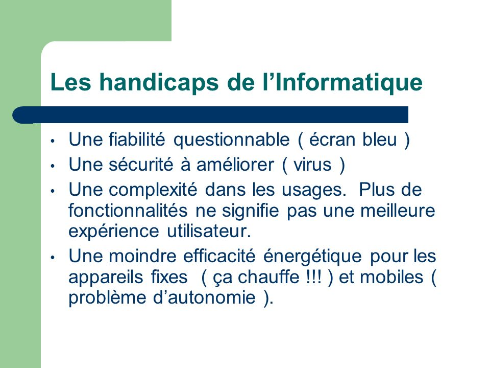 Les handicaps de l'Informatique
